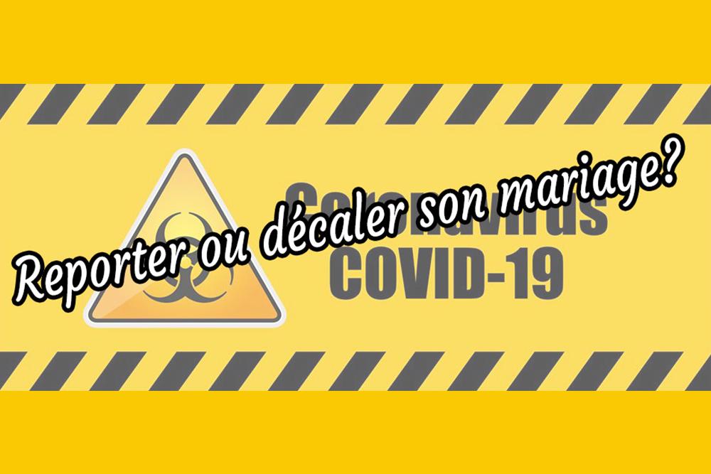 Covid-19-reporter-ou-décaler-son-mariage